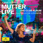 The Club Album - Live From Yellow Lounge. Works by Vivaldi, Gershwin, Bach, Tchaikovsky, Vivaldi, Brahms, Debussy, Copland / Anne Sophie Mutter, violin; Lambert Orkis, piano
