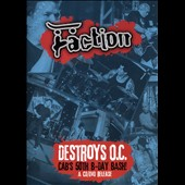 Faction: Destroys O.C.: Cab's 50th Birthday Bash! [Video]