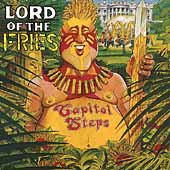 Capitol Steps: Lord of the Fries