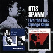 Muddy Waters/Otis Spann: Live the Life & Chicago Blues