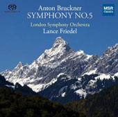 Anton Bruckner: Symphony No. 5 / London SO, Lance Friedel