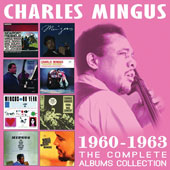 Charles Mingus: The Complete Albums Collection 1960-1963 *