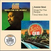 Junior Soul: Soul Man Dub & Sings for the People [3/24]