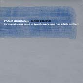 Franz Koglmann: Make Believe [Digipak]
