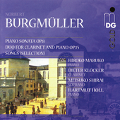 Burgmüller: Piano Sonata, Duo for Clarinet and Piano, Songs