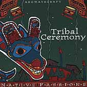 Various Artists: Native Aromatherapy: Tribal Ceremony