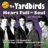 The Yardbirds: Heart Full of Soul & Other Hits