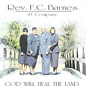 Rev. F.C. Barnes: Heal the Land