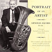Portrait of an Artist / Arnold Jacobs