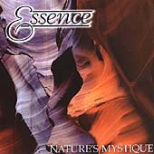 The Essence: Essence: Nature's Mystique