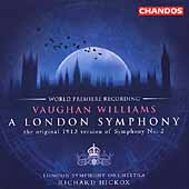 Vaughan Williams: London Symphony;  Butterworth / Hickox