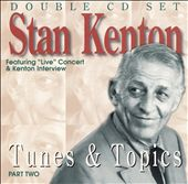 Stan Kenton: Tunes and Topics, Pt. 2