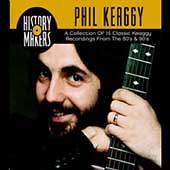 Phil Keaggy: History Makers: Collection