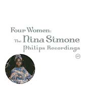 Nina Simone: Four Women: The Nina Simone Philips Recordings [Box]