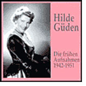 Hilde G&uuml;den - Die fr&uuml;hen Aufnahmen 1942-1951