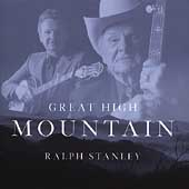 Ralph Stanley: Great High Mountain