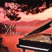 Various Artists: Sentimental Piano [Columbia River]