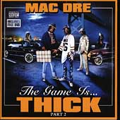 Mac Dre: The Game Is Thick, Vol. 2 [Bonus DVD] [PA]
