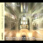 Jürgen von Moock plays the Organ of St. Gereon, Köln