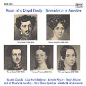 Music of a Royal Family - Bernadotte in Sweden
