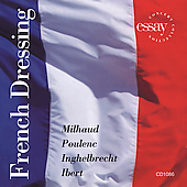 French Dressing -Milhaud, Poulenc, et al / Kapp, Hoca, et al