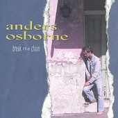 Anders Osborne: Break the Chain