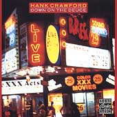 Hank Crawford: Down on the Deuce