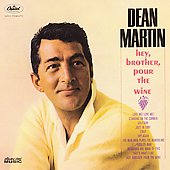 Dean Martin: Hey, Brother, Pour the Wine [Bonus Tracks]