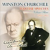 Winston Churchill: Wartime Speeches, Vol. 3: 1941-1945