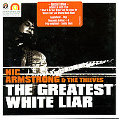 Nic Armstrong & the Thieves: The Greatest White Liar [UK]