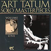 Art Tatum: The Art Tatum Solo Masterpieces, Vol. 1