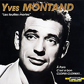 Yves Montand: Les Feuilles Mortes [Living Era]