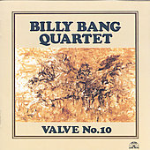 Billy Bang: Valve, No. 10