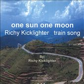 Ricky Kicklighter: One Sun One Moon: A Journey