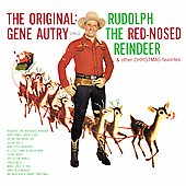 Gene Autry: Rudolph the Red-Nosed Reindeer