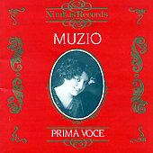 Prima Voce - Claudia Muzio