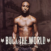Young Buck: Buck the World [Clean]