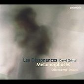 Strauss: Métamorphoses;  Schoenberg / Les Dissonances