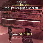 Beethoven: The Last Six Piano Sonatas / P. Serkin