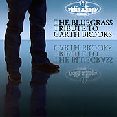 Various Artists: Pickin' & Singin': The Bluegrass Tribute to Garth Brooks
