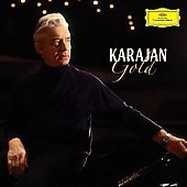 Karajan Gold - Bach, Beethoven, Bizet, Mozart, Vivaldi, etc