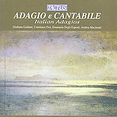 Adagio e Cantabile - Italian Adagios / Troilo, Giuliani, Frei, Esposti, Macinanti