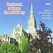 Best Loved Anthems from Salisbury / Cook, Halls, Salisbury Cathedral Choir