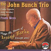 John Bunch: Plays the Music of Irving Berlin (Except One)