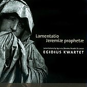 Lassus, Agricola, Arcadelt, Morales: Lamentation Jeremiae prophetae / Egidius Quartet, Gregoriana Vocal Ensemble