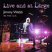 Jimmy Webb (Songwriter/Producer): Live and At Large