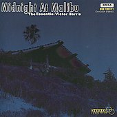 Victor Harris: Midnight at Malibu: The Essential Victor Harris