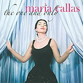 The One and Only - Opera Arias / Maria Callas