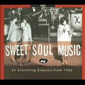 Various Artists: Sweet Soul Music: 1966
