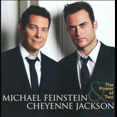 Cheyenne Jackson/Michael Feinstein: The Power of Two